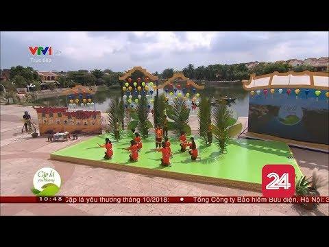 Truyền hình trực tiếp Cặp lá yêu thương tại Quảng Nam | VTV24