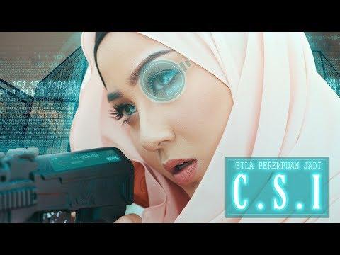 Bila Perempuan Jadi CSI Be Like...