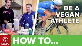 How To Be A Vegan Athlete