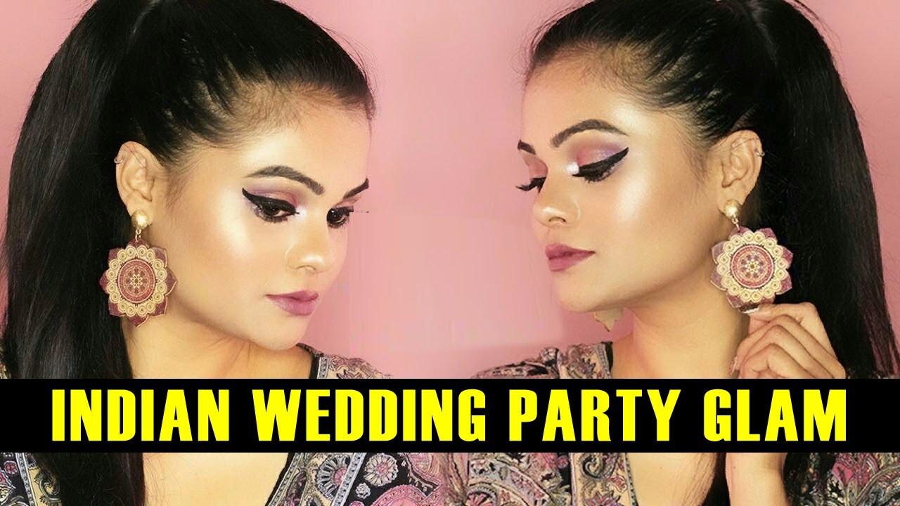 How To Do Indian Wedding Party MakeUp | Indian Wedding Guest Makeup ...