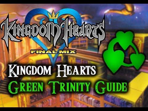 Kingdom Hearts 1.5 HD Final Mix- Green Trinity Guide