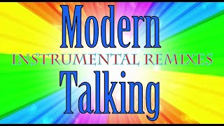 Modern Talking (Instrumental Remixes)
