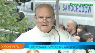 XXXVI PPW - 2016-08-08 - kazanie ks. Orzecha w Blachowni