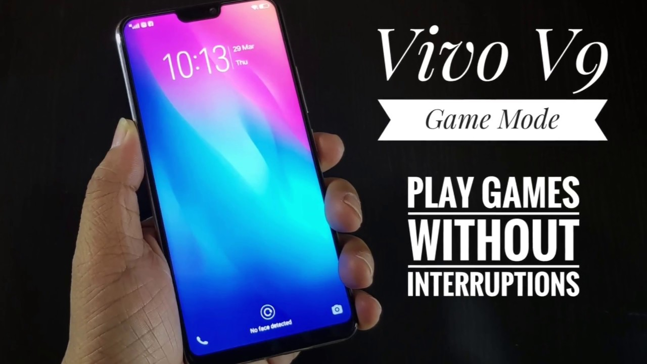 Vivo V9 A I  Game Mode-Play without Interruption | AdoboTech
