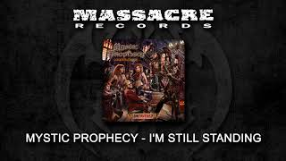 MYSTIC PROPHECY - I'm Still Standing (Full Song)
