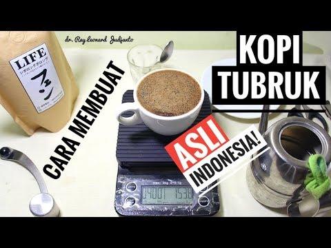 Cara Membuat KOPI TUBRUK Metode Seduh ASLI INDONESIA ! - LIFE Coffee Siborong Borong Arabica