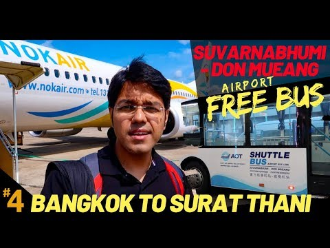 NOK AIR: Bangkok To Surat Thani | FREE BUS: Suvarnabhumi To Don Meuang Airport