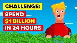 Spend 1 Billion Dollars In 24 Hours Or LOSE IT ALL CHALLENGE