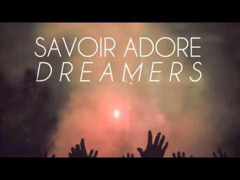 Savoir Adore - Dreamers [Instrumental/Karaoke]