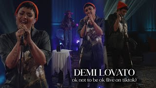 Demi Lovato - OK Not To Be OK (Live on TikTok)