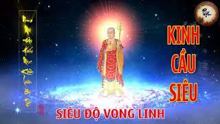Cầu Siêu Vong Linh Hương Linh Cửu Huyền Thất Tổ... Nghe Tụng Kinh Phật Giáo hay nhất Rất Linh Nghiệm