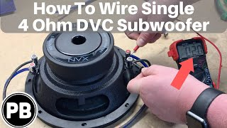 How To Wire DVC 4 Ohm Subwoofer