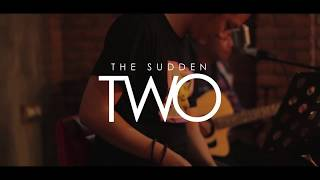 Alexa - Dewi  The Sudden Two Acoustic Cover
