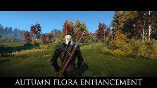 The Witcher 3 Mods - Autumn Flora Enhancement