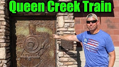 Queen Creek Train/living in Queen Creek, Arizona