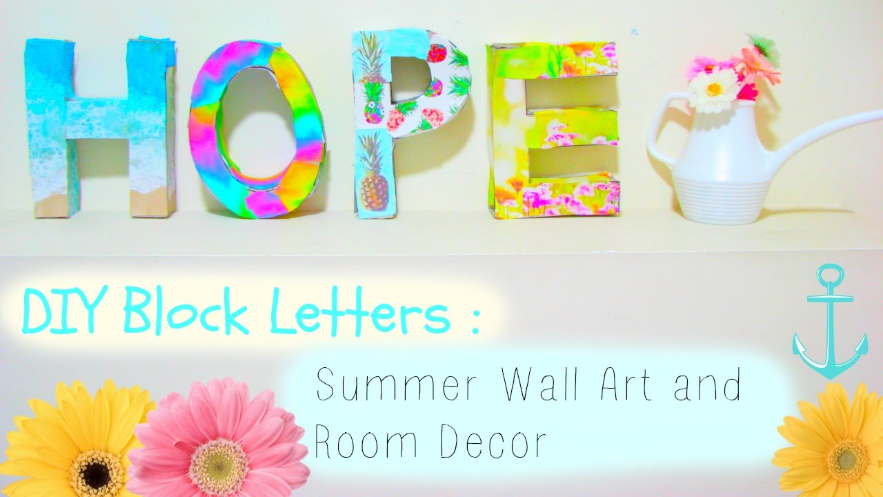 Bedroom Decor Letters diy block letters : summer wall art and room decor - youtube