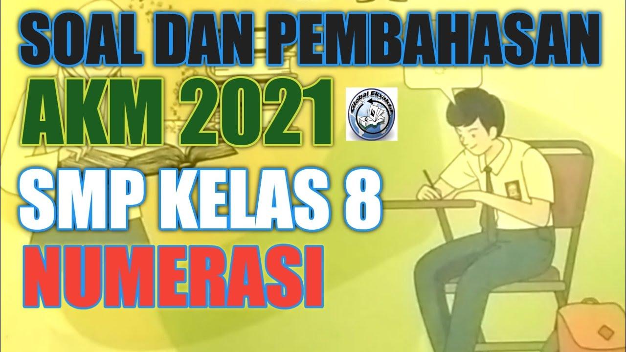 Contoh Soal Akm Smp Literasi Numerasi 2021 Youtube