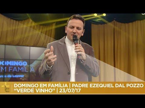 PADRE EZEQUIEL DAL POZZO  VERDE VINHO  DOMINGO EM FAMÍLIA  23/07/17