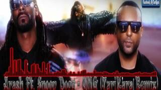 Arash Ft. Snoop Dogg - OMG (TariKara Remix)