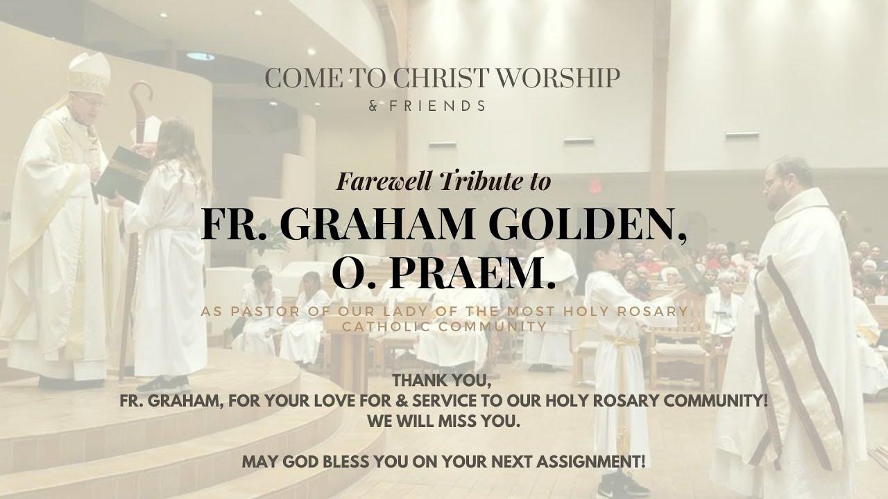 Farewell Tribute to Fr. Graham - June 20, 2020