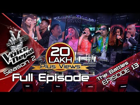 The Voice of Nepal Season 2 - 2019 - Episode 13 (The Battles)