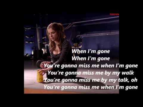 Anna Kendrick   Cups ''When I'm Gone''  Full Version) Pitch Perfect Lyrics)