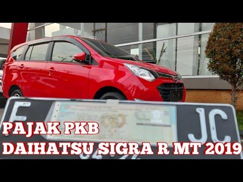 Pajak Pkb Mobil Baru Daihatsu Sigra 1 2 R Mt 2019 Youtube