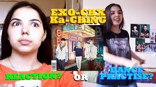 EXO-CBX - Ka-CHING Reaction or Dance practise ?