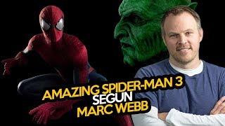 Amazing Spider-Man 3 según Marc Webb