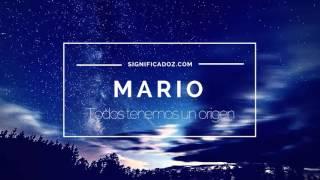 Mario - Significado del Nombre Mario