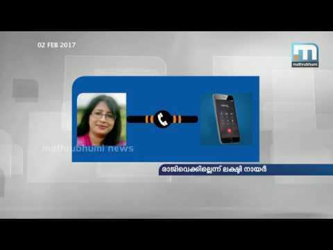 Lekshmi Nair will not resign   Audio   Mathrubhumi.com