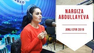 Наргиза Абдуллаева Nargiza Abdullayeva Jonli efir 2019