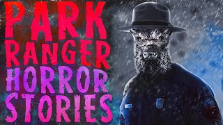 30 TRUE Scary Park Ranger & State Park Stories