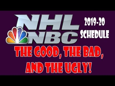 NHL on NBC 2019-20 Schedule Review - The Good, Bad, and Ugly!