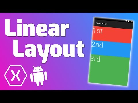 LINEAR LAYOUT - Quick Tutorial (Xamarin Android)