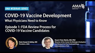 Join ama president, susan r. bailey, md and peter marks, md, phd, director of the center for biologics evaluation research at food drug administr...