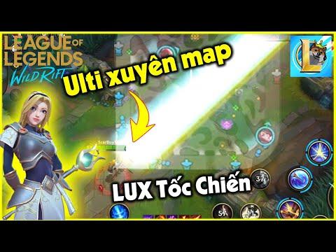 (LOL Mobile) Chơi thử LUX Tốc Chiến cực khỏe với ulti cả bản đồ | StarBoyVN