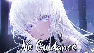 「Nightcore」No Guidance - Chris Brown ft. Drake ♪♪