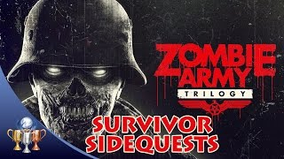 Zombie Army Trilogy - All Survivor Sidequests - Man, You Sure Know A Lot About Monsters Trophy
