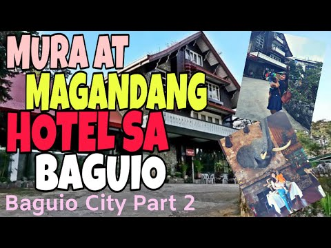 PART 2: BAGUIO CITY TOUR! Mines View | SAFARI HOTEL| Mura At Magandang Hotel Sa Baguio