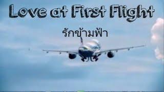 Thai Culture Night Trailer UCR 2013:LOVE AT FIRST FLIGHT