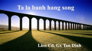 Ta la banh hang song 02.06.2013