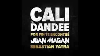 Cali y el Dandee - Por fin te encontre (feat. Juan Magan)
