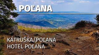 Poľana - Kyslinky / Katruška / Hotel Poľana