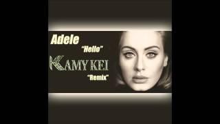 Adele - Hello(Kamy Kei Remix) [FREE]
