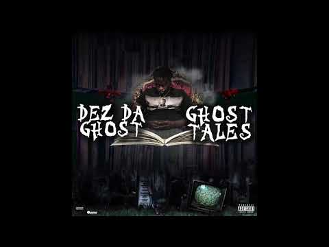 DEZ DA GHOST FT MAINE MUSIK - TRENCHES