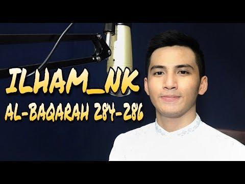 Murotal Ilham Nk Surah Al Baqarah 284 286
