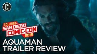 Aquaman Trailer Review - SDCC 2018
