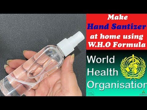 How To Make Hand Sanitizer At Home Using W.H.O Formula(World Health Organisation) Easy Steps, DIY
