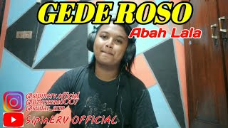 gede-roso-abah-lala-mg86-cover-by-sipinerv